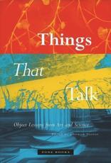 Things That Talk - Lorraine Daston