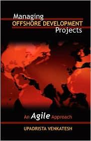 Managing Offshore Development Projects - Venkatesh Upadrista