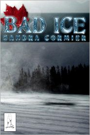Bad Ice - Sandra Cormier