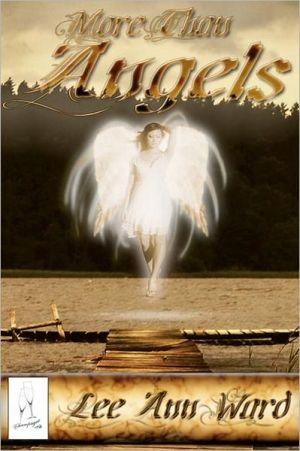 More Than Angels - Lee Ann Ward