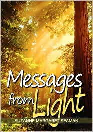 Messages from Light - Suzanne Margaret Seaman