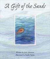 A Gift of the Sands - Johnson, Julia / Styles, Emily