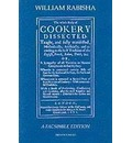 The Whole Body of Cookery Dissected - William Rabisha