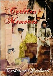 Carleton Memories - Catherine Rothwell