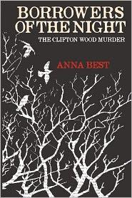 Borrowers Of The Night - Anna Best