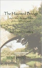 The Haunted Bridge - Jane Gordon-Cumming