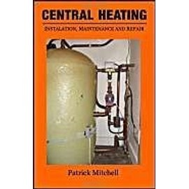 Central Heating, Installation, Maintenance And Repair - Mitchell