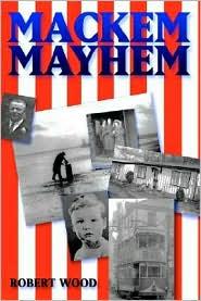 Mackem Mayhem - Robert Wood