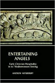 Entertaining Angels - Andrew Arterbury