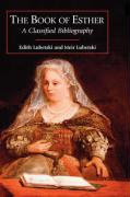 The Book of Esther: A Classified Bibliography