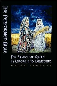 The Performed Bible - Helen Leneman