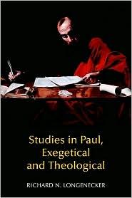 Studies in Paul, Exegetical and Theological - Richard N. Longenecker