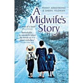A Midwife's Story - Penny Armstrong