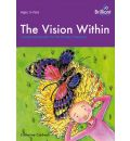 The Vision Within - Catherine Caldwell