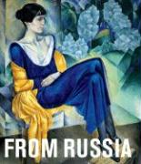 From Russia: French and Russian Master Paintings 1870-1925 from Moscow and St. Petersburg