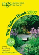 The Yellow Book 2007 - National Gardens Scheme (England and Wales)