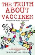 The Truth About Vaccines: Making the Right Decision for Your Child