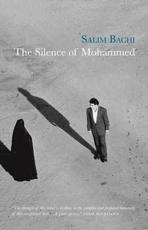 The Silence of Mohammed - Salim Bachi