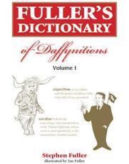 Fuller's Dictionary of Daffynition's - Stephen Fuller