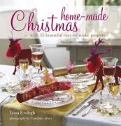 Home-Made Christmas: With 35 Beautiful Easy-To-Make Projects