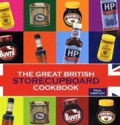 The Great British Storecupboard Cookbook - Hartley, Paul