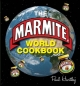 Marmite World Cookbook - Paul Hartley