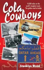Cola Cowboys - Franklyn Wood