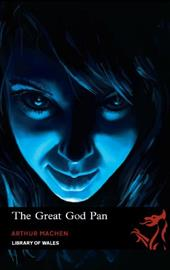 The Great God Pan/The Shining Pyramid/The White People - Machen, Arthur / Campbell, Ramsey