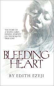 Bleeding Heart - Edith Ezeji