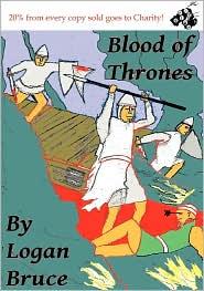 Blood Of Thrones - Logan Bruce