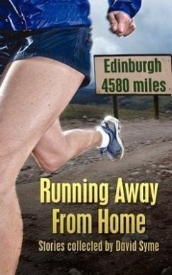 Running Away from Home: Stories Collected by David Syme - Herausgeber: Syme, David