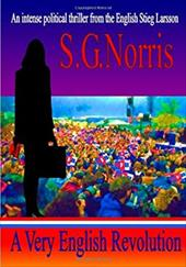 A Very English Revolution - Norris, S. G.