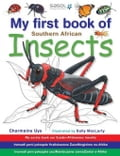 My First Book of Southern African Insects - Uys, Charmaine