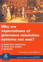 Why Are Expectations of Grievance Resolution Systems Not Met?