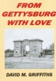 From Gettysbury with Love - David Griffiths