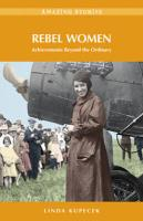 Rebel Women: Achievements Beyond the Ordinary