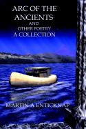 Arc of the Ancients and Other Poetry