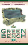 Rawlins, Matt: The Green Bench II