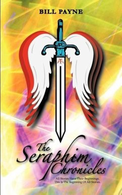 The Seraphim Chronicles - Payne, Bill