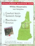 White Mountains Crawford Notch-Sandwich Range Moosilauke-Kinsman: New Hampshire