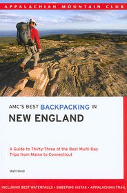 AMC's Best Backpacking in New England - Matt Heid