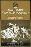 Washburn: Extraordinary Adventures of a Young Mountaineer