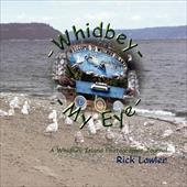 Whidbey -- My Eye - Lawler, Rick