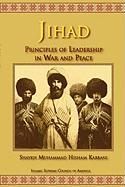Jihad: Principles of Leadership in War and Peace