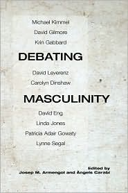 Debating Masculinity - Josep M Armengol (Editor), Angels Carabi (Editor)