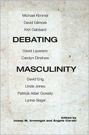 Debating Masculinity - Josep Armengol (Editor), Angels Carabi (Editor)