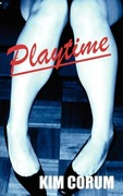 Corum, Kim: Playtime