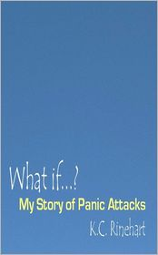 What If.? My Story of Panic Attacks