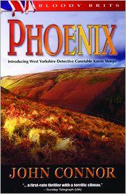 Phoenix: A Detective Karen Sharpe Mystery - John Connor