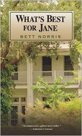What's Best for Jane - Bett Norris